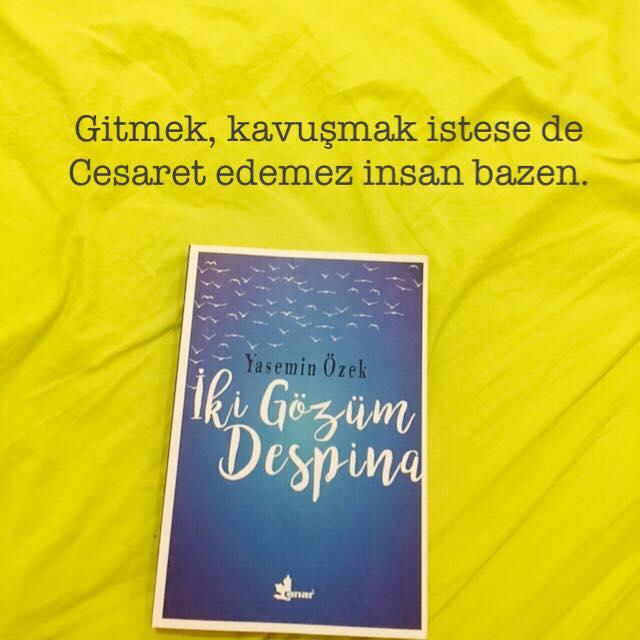 İki Gözüm Despina (Gitmek), Yasemin Özek