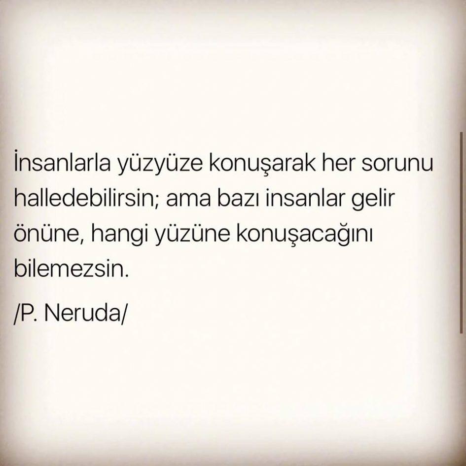 İnsanlarla yüzyüze konuşmak, Pablo Neruda