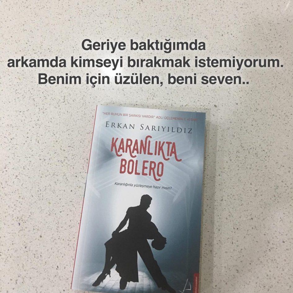 Karanlıkta Bolero (Bırakmak), Erkan Sarıyıldız