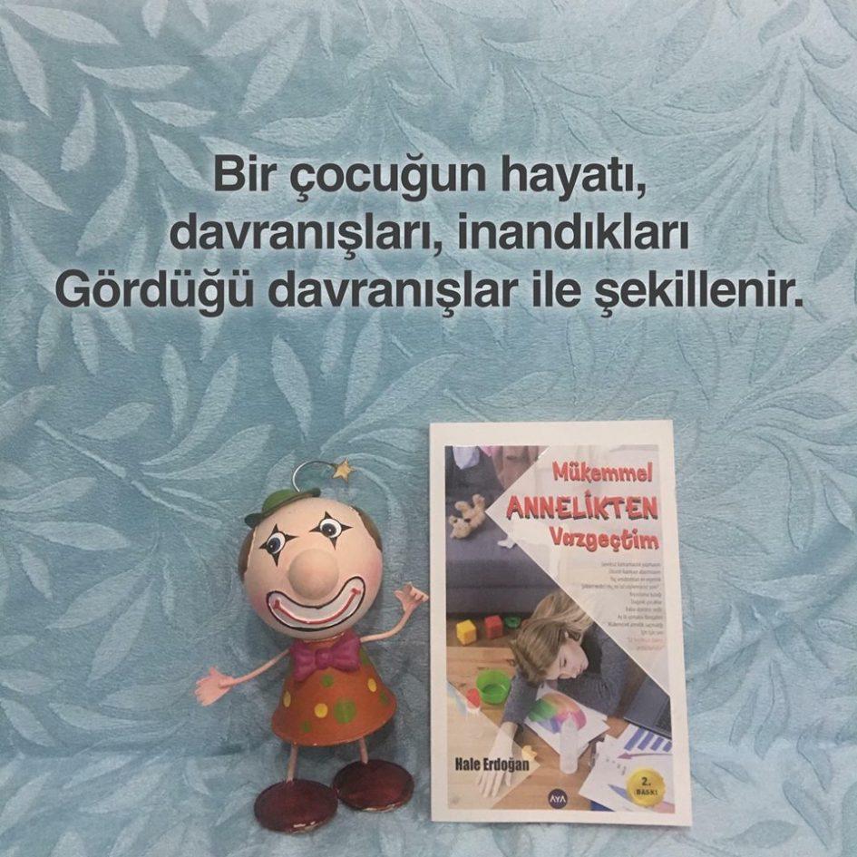 Mükemmel Annelikten Vazgeçtim (Çocuklar), Hale Erdoğan