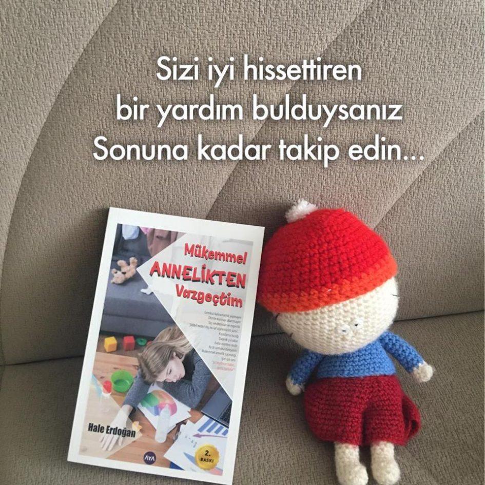 Mükemmel Annelikten Vazgeçtim (Takip), Hale Erdoğan
