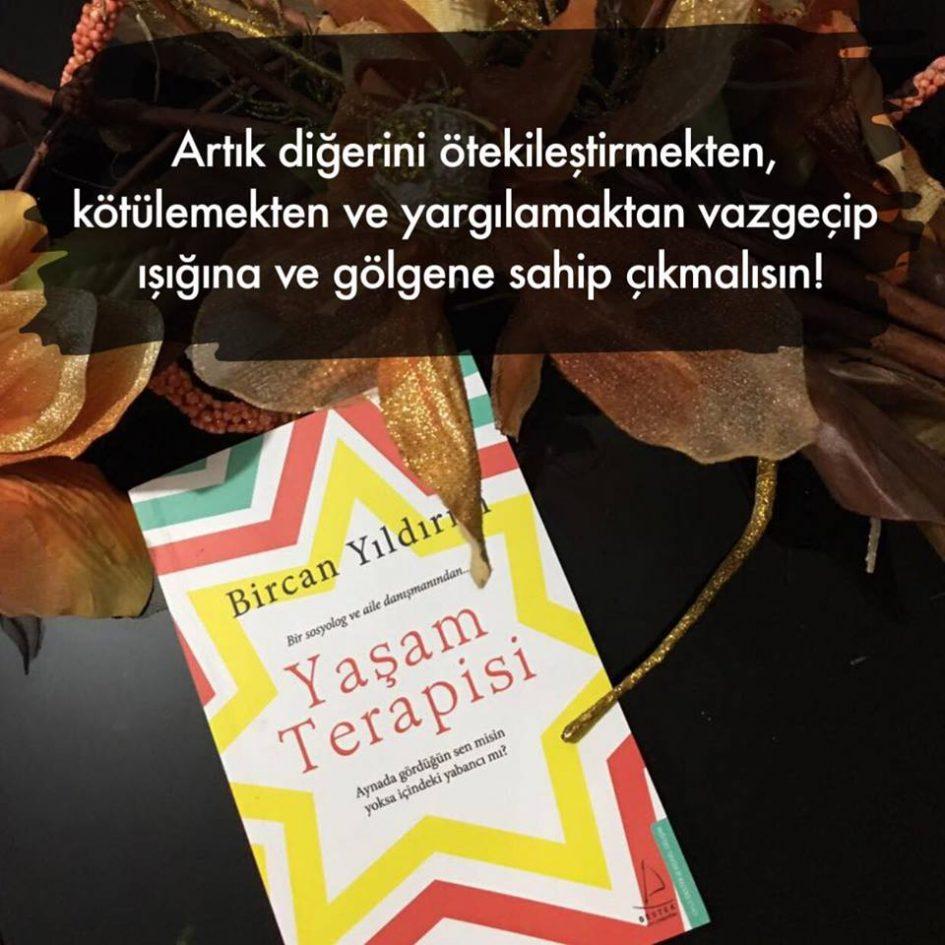 Yaşam Terapisi (Ötekileştirme), Bircan Yıldırım